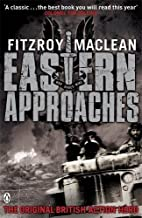 Eastern Approaches by Fitzroy Maclean (Sep 22 2009)