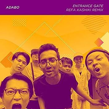 Entrance Gate (Refa Kashiki Remix)