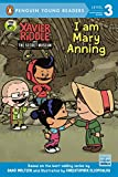 I Am Mary Anning (Xavier Riddle and the Secret Museum)