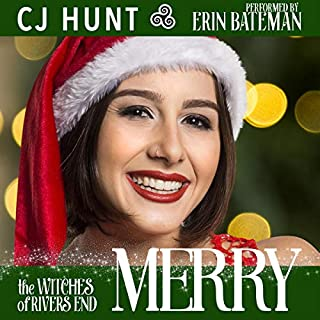 MERRY: A Rivers End Romance with a Touch of Magic      The Witches of Rivers End Series, Book 1              Written by:                                                                                                                                 CJ Hunt                               Narrated by:                                                                                                                                 Erin Bateman                      Length: 1 hr and 20 mins     Not rated yet     Overall 0.0