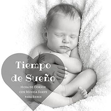 Tiempo de Sueño: Hora de Dormir con Música Suave para Bebes