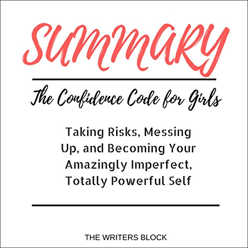 Summary: The Confidence Code for Girls audiobook cover art
