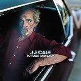 J.J. Cale: To Tulsa and Back (2LP+CD) [Vinyl LP] (Vinyl)
