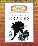 Johannes Brahms (Getting to Know the World's Greatest Composers: Previous Editions)