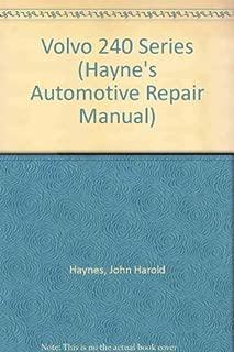 Volvo 240 Series: 1974 Thru 1986 (Hayne's Automotive Repair Manual)