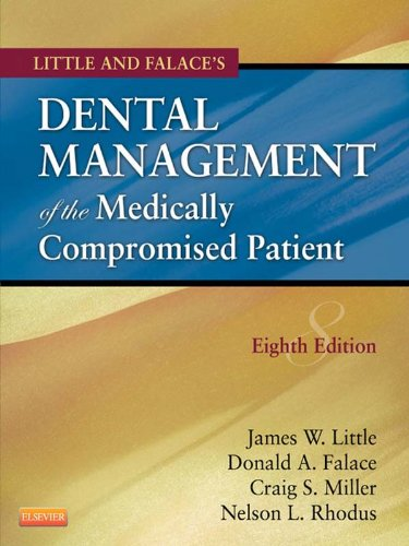 Dental Management of the Medically Compromised Patient - E-Book (Little, Dental Management of the Medically Compromised Patient)