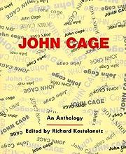 John Cage: An Anthology