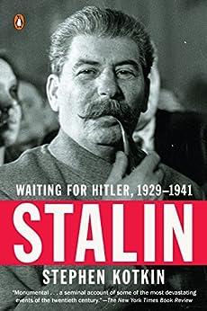 Stalin: Waiting for Hitler, 1929-1941 by [Stephen Kotkin]