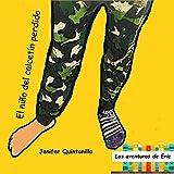 El niño del calcetín perdido (Las aventuras de Eric nº 1)