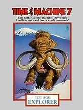 Time Machine 7: Ice Age Explorer
