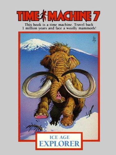 Time Machine 7: Ice Age Explorer (English Edition)