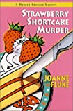 Strawberry Shortcake Murder (Hannah Swensen Mysteries)