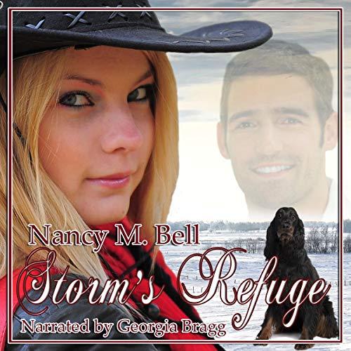 Storm's Refuge Audiobook By Nancy M. Bell cover art