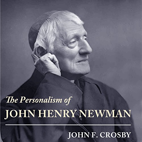The Personalism of John Henry Newman audiobook cover art