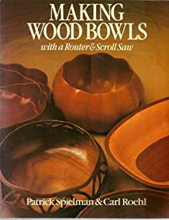 Making Wood Bowls With a Router & Scroll Saw
