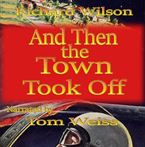 And Then the Town Took Off audiobook cover art