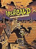 Archibald, Tome 2 - Contre les loups-garous