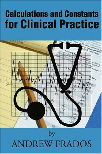 Calculations and Constants for Clinical Practice