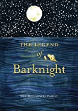 The Legend of Barknight: A Thanksgiving Story For Pets