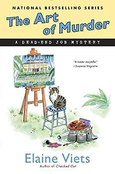 The Art of Murder  Dead-End Job Mystery Book 14