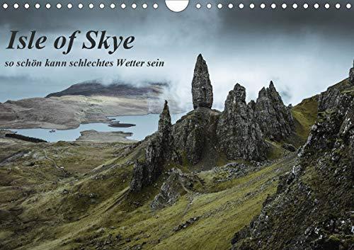 Isle of Skye - so schön kann schlechtes Wetter sein (Wandkalender 2021 DIN A4 quer)