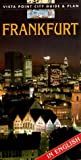 Vista Point City Guide & Plan, Frankfurt am Main, engl. Ausgabe: Vista Point City Guide and Plan -