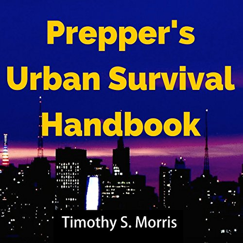 Prepper's Urban Survival Handbook audiobook cover art