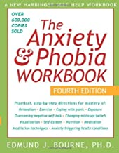 By Edmund J. Bourne - The Anxiety and Phobia Workbook (Anxiety & Phobia Workbook) (4th Revised edition)