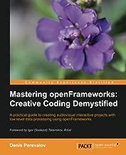Best mastering openframeworks creative coding demystified Reviews