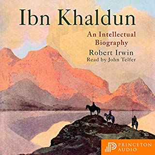 Ibn Khaldun     An Intellectual Biography              By:                                                                                                                                 Robert Irwin                               Narrated by:                                                                                                                                 John Telfer                      Length: 9 hrs and 34 mins     1 rating     Overall 4.0