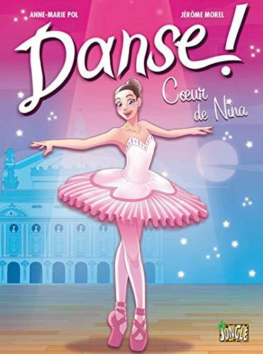 Danse ! - tome 1 Coeur de Nina (01)