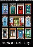 Türen - Meisterwerke aus Fischland, Darß und Zingst (Wandkalender 2021 DIN A3 hoch)