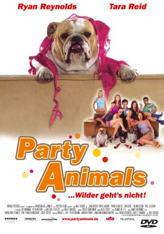 Party Animals ... Wilder geht's nicht!