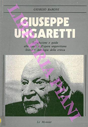 Giuseppe Ungaretti (Profili letterari)