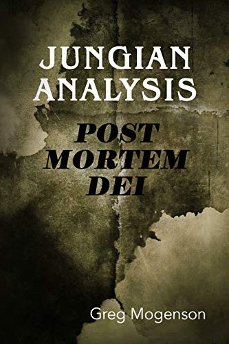 Jungian Analysis Post Mortem Dei (English Edition)