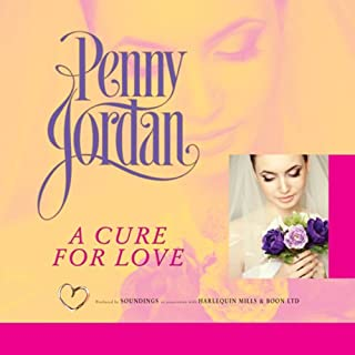 A Cure for Love                   By:                                                                                                                                 Penny Jordan                               Narrated by:                                                                                                                                 Julia Barrie                      Length: 5 hrs and 42 mins     1 rating     Overall 5.0