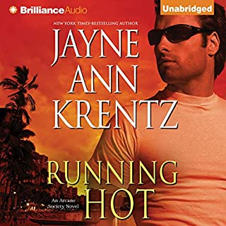 Running Hot     Arcane Society, Book 5              Written by:                                                                                                                                 Jayne Ann Krentz                               Narrated by:                                                                                                                                 Sandra Burr                      Length: 9 hrs and 46 mins     1 rating     Overall 5.0