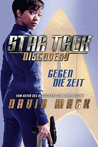 Star Trek: Discovery 1: Gegen die Zeit