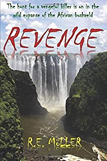 Revenge: The hunt for a vengeful killer is on in the wild expanse of the African bushveld