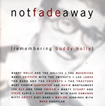 Not Fade Away: Remembering Buddy Holly