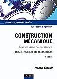 Construction mécanique - Tome 1