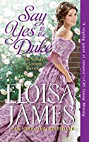 Say Yes to the Duke: The Wildes of Lindow Castle (English Edition)