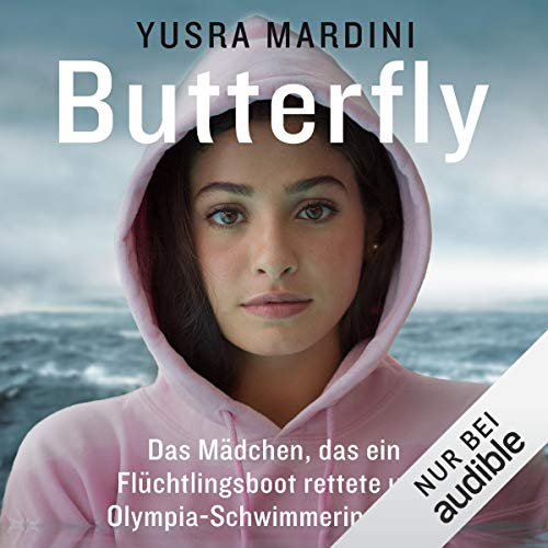 Butterfly Audiobook By Yusra Mardini cover art