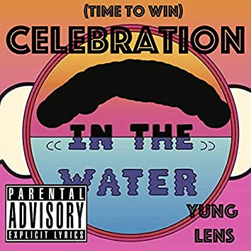 Celebration (Time to Win)
