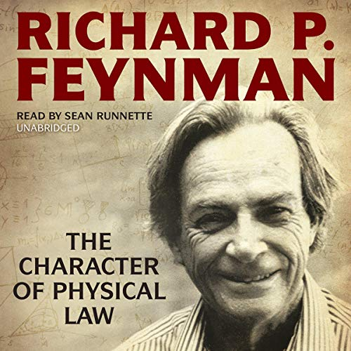 The Character of Physical Law Audiobook By Richard P. Feynman cover art