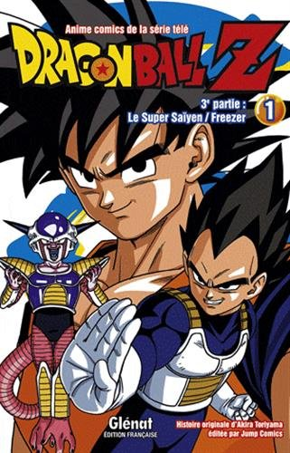 Dragon Ball Z - 3e partie - Tome 01: Le Super Saïyen/Freezer