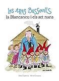 Les Tres Bessones, La Blancaneu I Els Set Nans: 3 (Les Tres Bessones i ...)