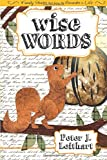 Wise Words: Family Stories that Bring Proverbs to Life: Family Stories That Bring the Proverbs to Life