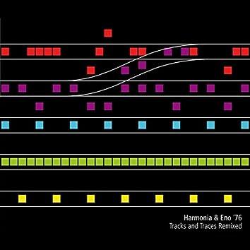 Harmonia & Eno '76 - Tracks and Traces Remixed