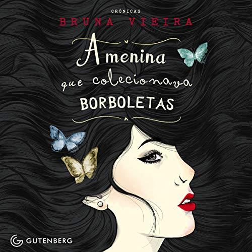 A Menina Que Colecionava Borboletas [The Girl Who Collected Butterflies] audiobook cover art